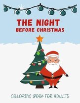 The Night Before Christmas Coloring Book For Adults