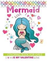 Mermaid is my valentine