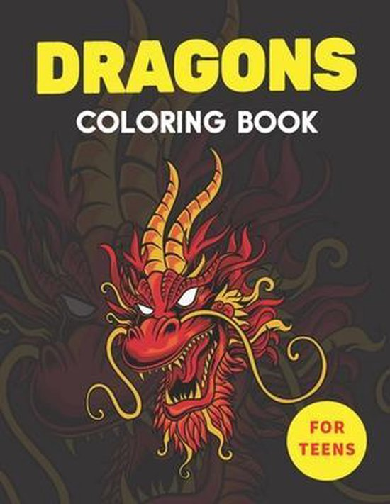 Dragons Coloring Book for Teens