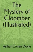 The Mystery of Cloomber illustrated