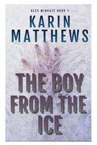 The Boy from the Ice