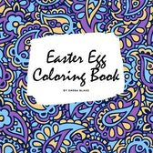 Easter Egg Coloring Book for Children (8.5x8.5 Coloring Book / Activity Book)