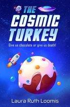 The Cosmic Turkey