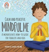 Calm and Peaceful Mindful Me