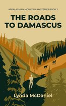 The Roads to Damascus: A Mystery Novel