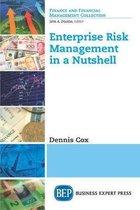 Enterprise Risk Management in a Nutshell