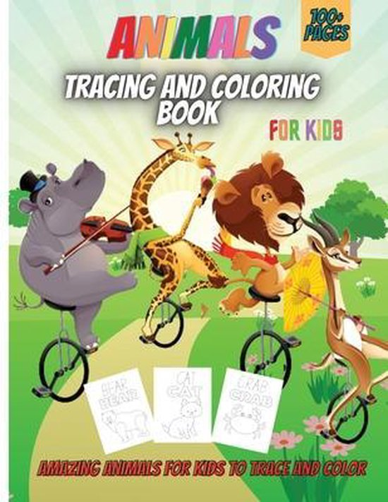 Animals Tracing And Coloring Book For Kids
