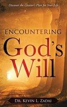 Encountering God's Will