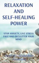 Relaxation and Self-Healing Power