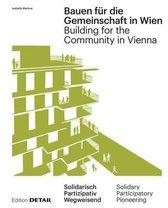 Bauen fur die Gemeinschaft in Wien / Building for the Community in Vienna