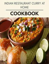 Indian Restaurant Curry At Home Cookbook