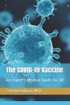 Boek cover The COVID-19 Vaccine van Zeil Rosenberg