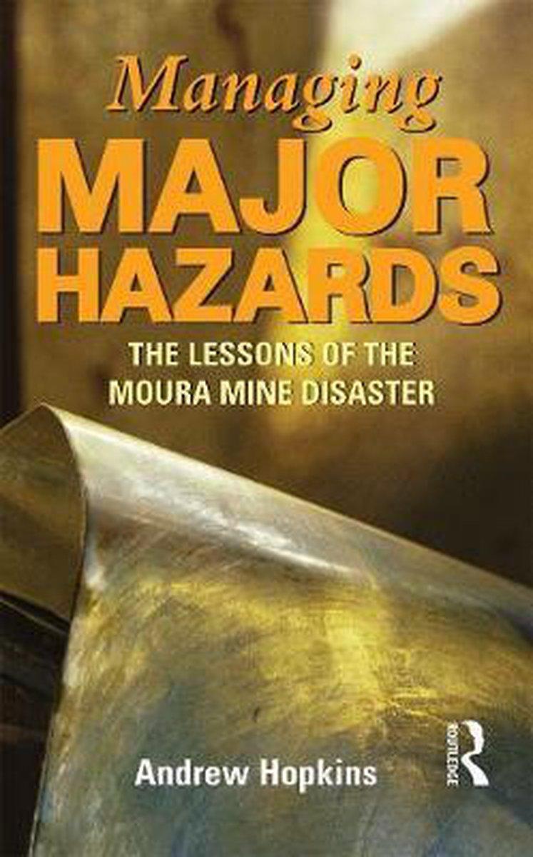 Managing Major Hazards