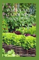 Backyard Gardening Book Guide