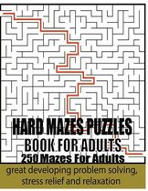 Hard Mazes Puzzles Book For Adults