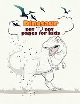 Dinosaur Dot To Dot pages for kids: Dinosaurs Activity Book For Kids
