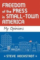 Freedom of the Press in Small-Town America