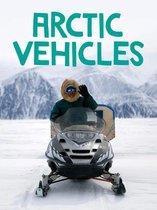 Arctic Vehicles