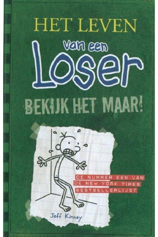 Boek cover Het leven van een Loser 3 -   Bekijk het maar! van Jeff Kinney