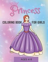 Princess Coloring Book For Girls Ages 4-8