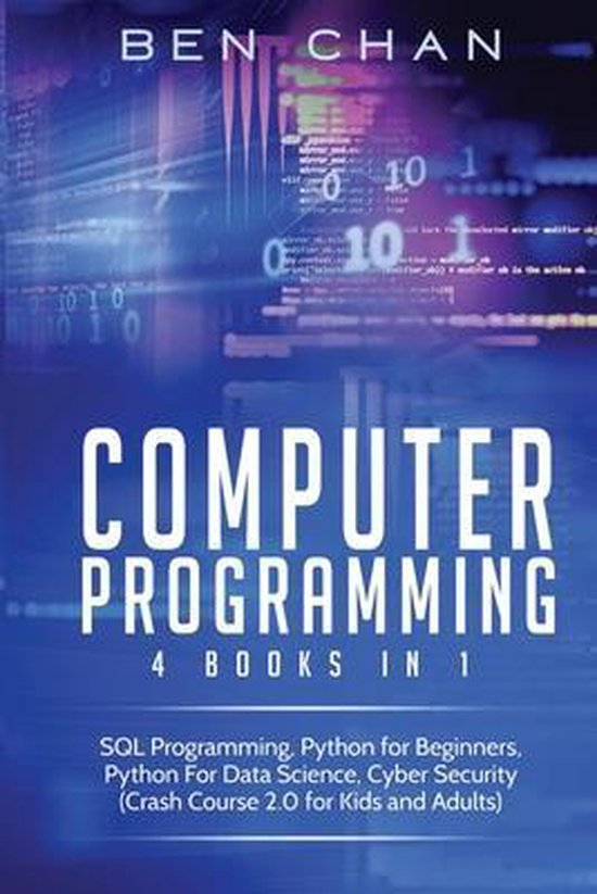 Computer Programming: 4 Books in 1