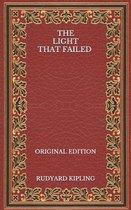The Light That Failed - Original Edition