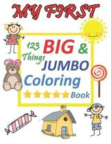 My first 123 things BIG & JUMBO Coloring Book