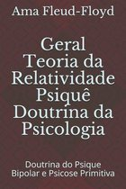 Geral Teoria da Relatividade Psique Doutrina da Psicologia