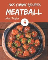 365 Yummy Meatball Recipes