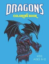 Dragons Coloring Book Kids Ages 8-12