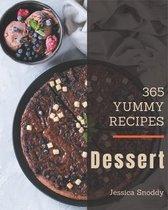 365 Yummy Dessert Recipes