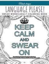 Language Please