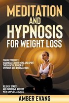 Meditation and Hypnosis for Weight Loss