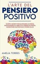 L'arte del pensiero positivo