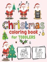 Christmas Coloring Book for Toddlers ages 1-3,4-5