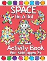 space do a dot activity book for kids ages 2+