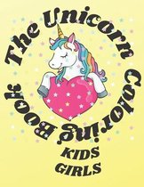 The Unicorn Coloring Book KIDS GIRLS