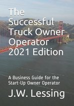 The Successful Truck Owner Operator 2021 Edition