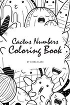 Cactus Numbers Coloring Book for Children (6x9 Coloring Book / Activity Book)
