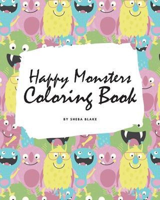 Happy Monsters Coloring Book for Children (8x10 Coloring Book / Activity Book)