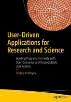 User-Driven Applications for Research and Science