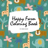 Happy Farm Coloring Book for Children (8.5x8.5 Coloring Book / Activity Book)