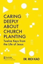 Caring Deeply About Church Planting