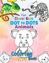 Dot to Dot Animals Coloring Book For Clever Kids