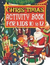 Christmas Activity Book For Kids 10 to 12