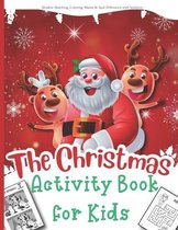 The Christmas Activity Book for Kids: A Creative and Fun Kid Workbook Game for Learning