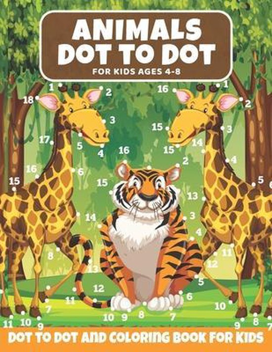 Animal Dot to Dot Book For Kids Ages 4-8