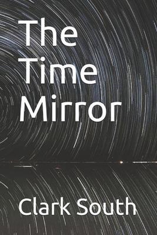 The Time Mirror