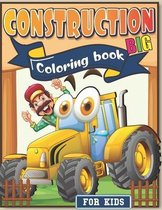 Big Construction Coloring Book for Kids