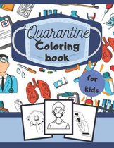 Quarantine Coloring Book for Kids